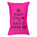 [Crown] keep calm and say u love me  Dog beds small dog bed