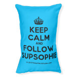 [Crown] keep calm and follow supsophie  Dog beds small dog bed