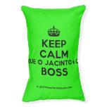 [Crown] keep calm que o jacinto é o boss  Dog beds small dog bed