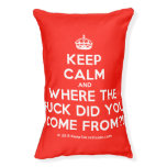 [Crown] keep calm and where the fuck did you come from?!  Dog beds small dog bed