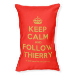 [Crown] keep calm and follow thierry  Dog beds small dog bed