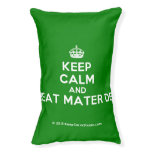 [Crown] keep calm and beat mater dei  Dog beds small dog bed