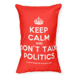 [Crown] keep calm and don't talk politics  Dog beds small dog bed