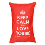 [Crown] keep calm and love robbie  Dog beds small dog bed
