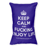[Crown] keep calm and fucking enjoy life  Dog beds small dog bed