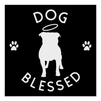 """""""Dog Blessed"""" Pit Bull Angel Perfect Poster"""