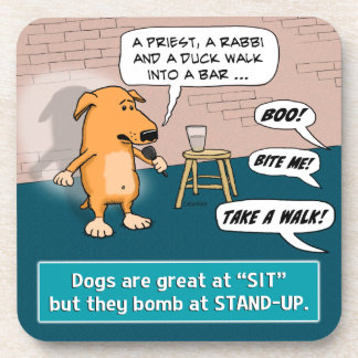 Dog Bombing at Standup Comedy Club Drink Coaster