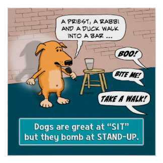 Dog Bombing at Standup Comedy Club Poster