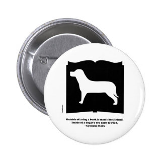 Dog Book Groucho Quote Pins