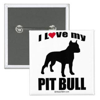 """DOG BREED"" - PIT BULL - ""I LOVE MY PIT BULL"" PINBACK BUTTON"