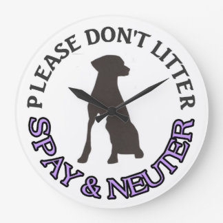DOG CAT RESCUE - PLEASE DON'T LITTER SPAY & NEUTER LARGE CLOCK