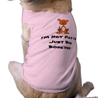 dog-clipart, I'M Not Fat I'm Just Big Bone'ded Dog Tee Shirt