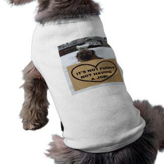 Dog Clothing German Shepherd It's Not Funny No Job