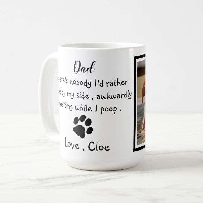 Dog Dad Funny Father's Day - Birthday Dog Dad Coffee Mug