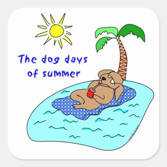 Dog Days of Summer Square Sticker