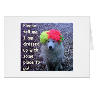 "DOG DRESSED UP TO GO CELEBRATE YOUR ""30TH"" B-DAY GREETING CARD"