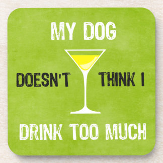 Dog Drink Too Much Lime Green Dog Coaster