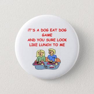 dog eat dog button