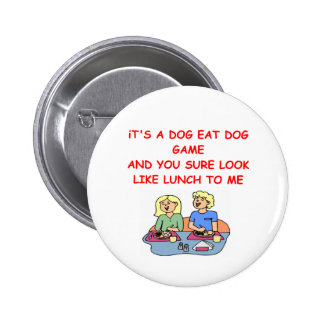 dog eat dog buttons