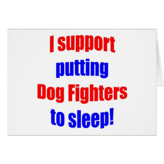 Dog Fighters Put To Sleep Cards