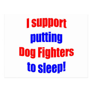 Dog Fighters Put To Sleep Post Cards