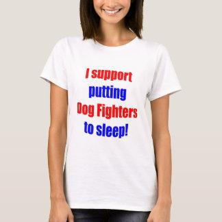 Dog Fighters Put To Sleep T-Shirt