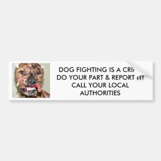 DOG FIGHTING IS A crime bumper sticker