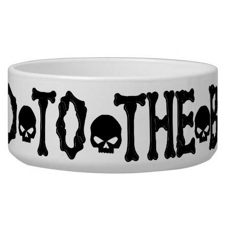 Dog Food Bad To The Bone Bowl