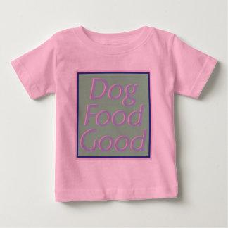 Dog Food Good-III-Infant T-Shirt