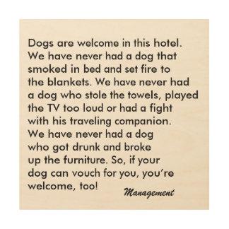 Dog Friendly Hotel Wood Sign