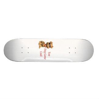 Dog Gone Cool Doggy Skateboard Deck