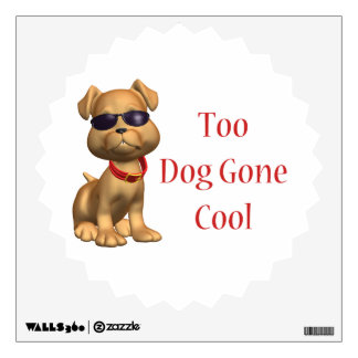 Dog Gone Cool Doggy Wall Sticker