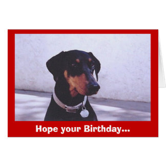 Dog~gone Good Birthday... Greeting Card