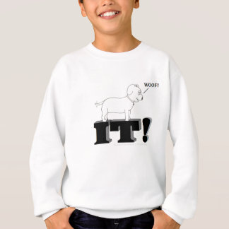 Dog Gone It! Sweatshirt