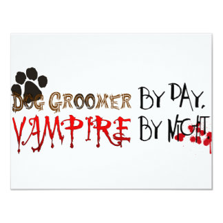 Dog Groomer by day, Vampire by night Card