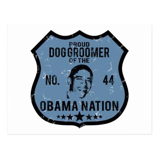 Dog Groomer Obama Nation Post Card