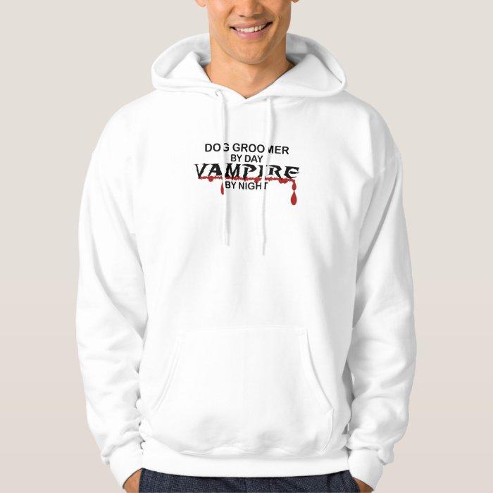 Dog Groomer Vampire by Night Hoodie