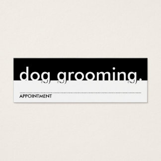 dog grooming. (appointment card) mini business card
