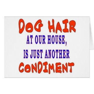 DOG HAIR AT OUR HOUSE CARD