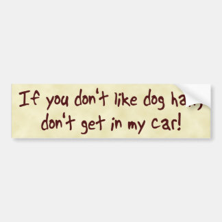 Dog Hair Bumper Sticker