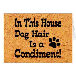Dog Hair Condiment Greeting Card