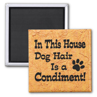 Dog Hair Condiment Magnet
