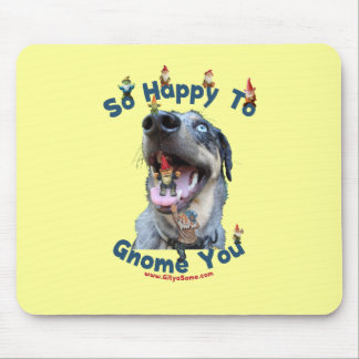 Dog Happy Gnome You Mouse Pad