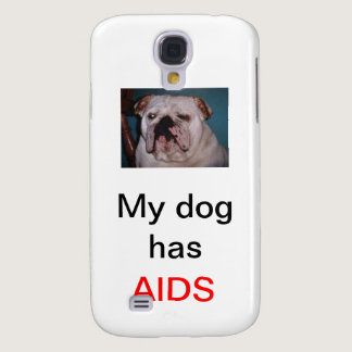 Dog Has AIDS Galaxy S4 Cover