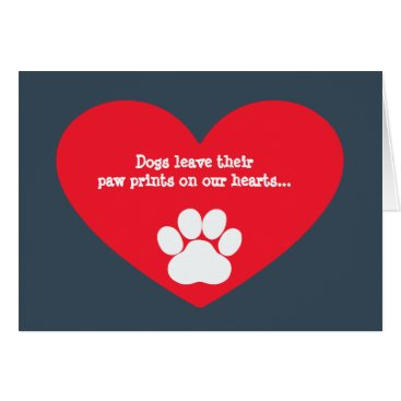 Valentines Themed Dog Heart and Pawprint Sympathy Card