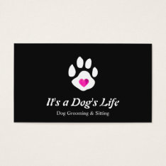 Dog Heart Paw Pet Sitting and Grooming Business Card at Zazzle