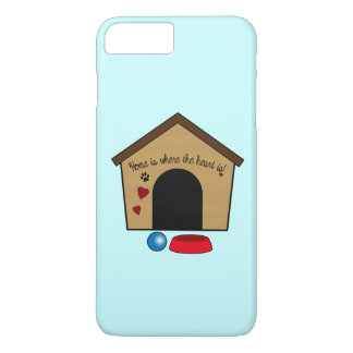 Dog House: Home is Where the Heart Is! iPhone 7 Plus Case
