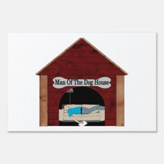 Dog House Man Lawn Sign