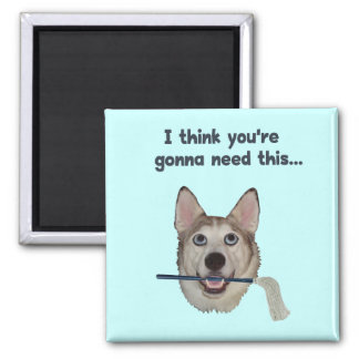 Dog Humor Need Mop 2 Inch Square Magnet
