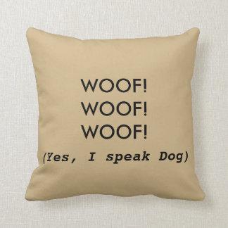 Dog Humor Throw Pillow